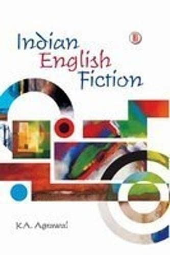 Indian English Fiction: K.A. Agrawal