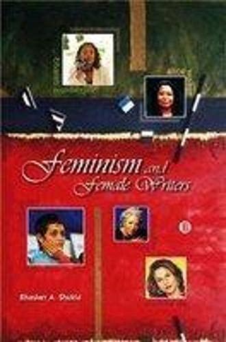 Feminism and Female Writers: Bhasker A Shukla