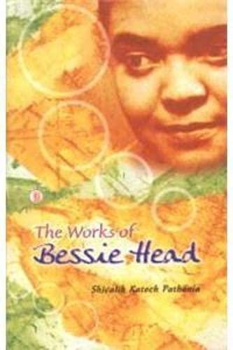 Works of Bessie Head: Shivalik Katoch Pathania