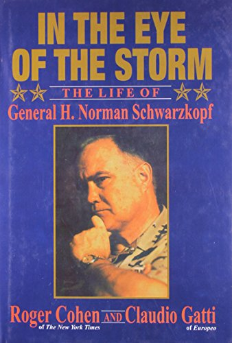 9788181580238: In the Eye of the Storm: The Life of General H. Norman Schwarzkopf