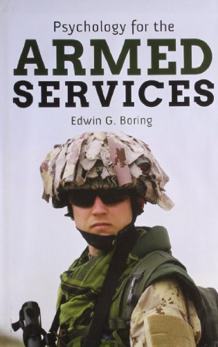 Psychology For The Armed Services: Edwin G Boring