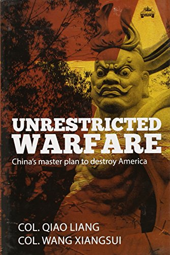 9788181580849: Unrestricted Warfare: China's Master Plan to Destroy America