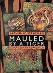 Mauled by a Tiger: Strachan Arthur W.