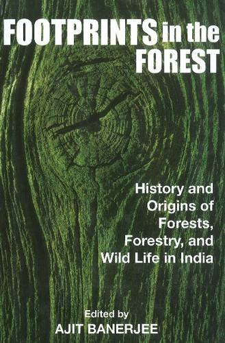 Footprints in the Forest: History and Origins: Banerjee, Ajit Kumar