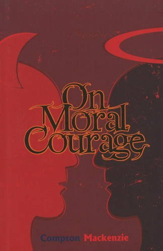 9788181581297: On Moral Courage