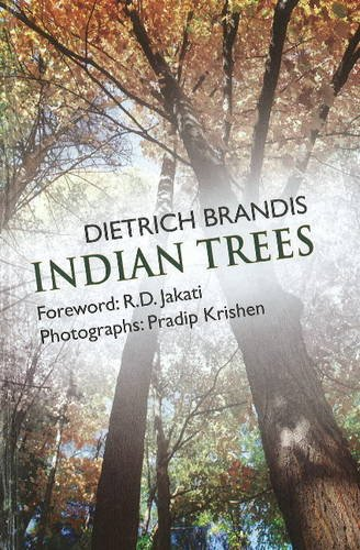 Indian Trees: An Account of Trees, Shrubs, Woody Climbers, Ramboos and Palms Indigenous or Commonly...