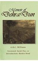 Memoir of Dehra Dun: G.R.C. Williams