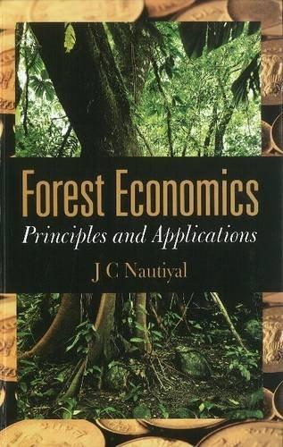 9788181581594: Forest Economics: Principles & Applications