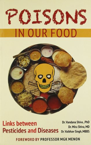 Poisons in Our Food: Menon M.G.K. Singh