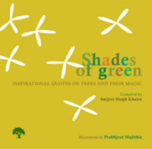 9788181581938: Shades of Green: Inspirational Quotes on Trees and Their Magic