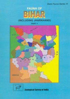 Fauna of Bihar : Including Jharkhand : Part I
