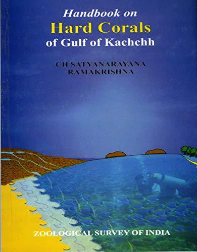 Hard Corals of Gulf of Kachchh: Ch Satyanarayana and