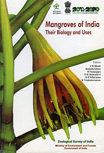 Mangroves of India : Their Biology and: edited by J.R.