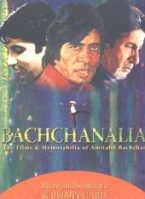 Bachchanalia: The Films & Memorabilia of Amitabh Bachchan: Bhawana Somaaya