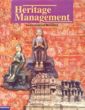 Heritage Management: Care, Understanding and Appreciation of Cultural Heritage: Swarna Kamal ...