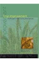 Crop Improvement : Challenges in the Twenty: Manjit S Kang