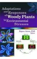 Adaptations and Responses of Woody Plants to: Rajeev Arora