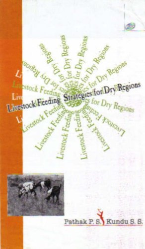 Livestock Feeding Strategies for Dry Regions: P S Pathak