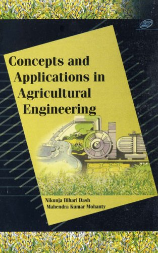 9788181891396: Concepts and Applications in Agricultural Engineering