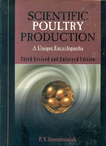 9788181891471: Scientific Poultry Production: A Unique Encyclopaedia
