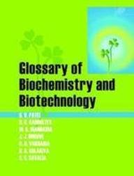 9788181892010: Glossary of Biochemistry and Biotechnology