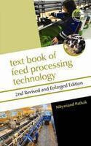 Textbook of Feed Processing Technology: Pathak Nityanand