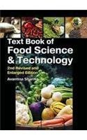 Text Book of Food Science and Technology: Sharma Avantina