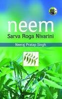 Neem Sarva Roga Nivarini: Singh Neeraj Pratap