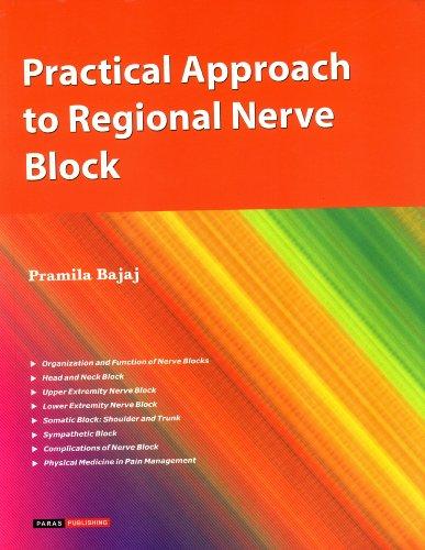 Practical Approach to Regional Nerve Block: Pramila Bajaj