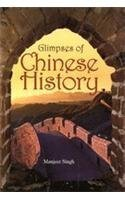 Glimpses of Chinese History: Manjeet Singh