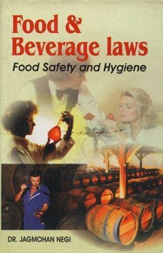 Food and Beverage Law : Food Safety: Jagmohan Negi