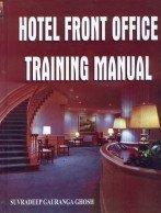 Hotel Front Office Training Manual de Suvradeep Gauranga