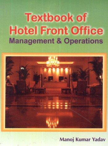 Textbook of Hotel Front Office : Management: Manoj Kumar Yadav
