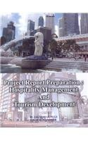 Project Report Preparation : Hospitality Management and: Jagmohan Negi and