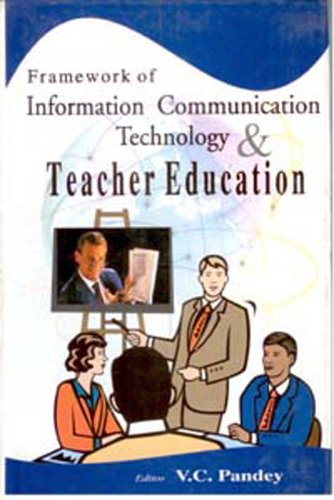 9788182050044: Framework of Information Communication Technology &Teacher Education