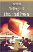 Emerging Challenges of Educational System: V.C. Pandey (Editor)