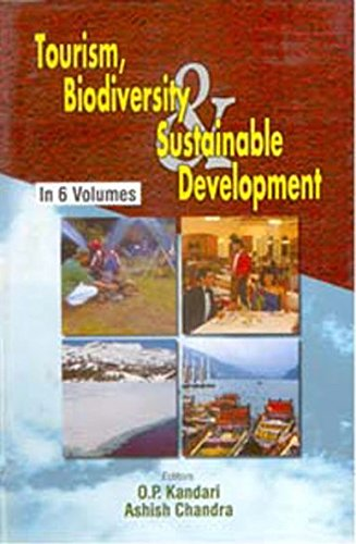 Tourism, Biodiversity And Sustainable Development (New Directives In Hospitality And Tourism), Vol....