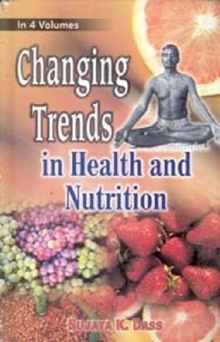 Diet, Nutrition and Changing Style: Dass Sujata K.