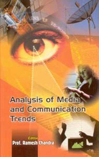 Analysis of Media and Communication Trends: Prof. Ramesh Chandra