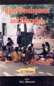 Rural Development And Education (2 Vols.): M.L. Dhawan