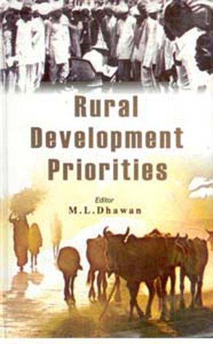 Rural Development Priorities: M.L. Dhawan (Ed.)