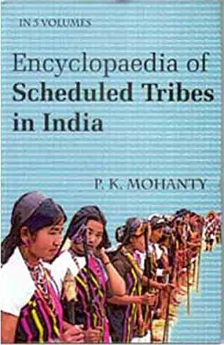 Encyclopaedia of Scheduled Tribes In India (West), Vol. 3: P.K. Mohanty