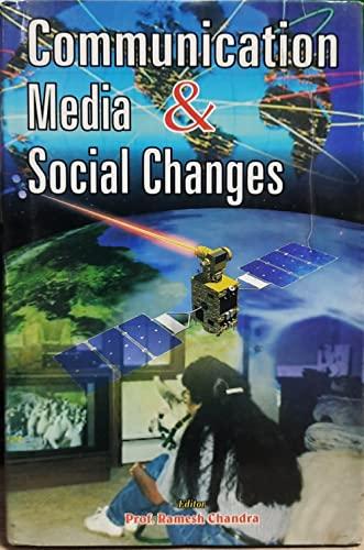 Communication Media and Social Changes: Prof. Ramesh Chandra