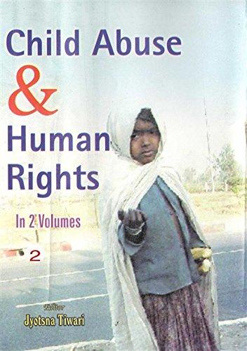 Child Abuse And Human Rights (Child And Human Rights), Vol. 2: Jyotsna Tiwari