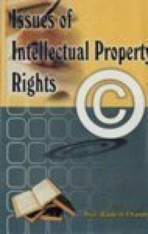 Issues of Intellectual Property Rights: Prof. Ramesh Chandra