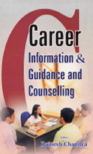 Career Information & Guidance and Counselling: Prof. Ramesh Chandra