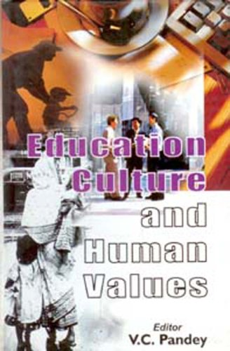 Education, Culture and Human Values