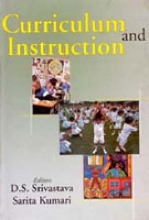 Curriculum And Instruction: D.S. Srivastava