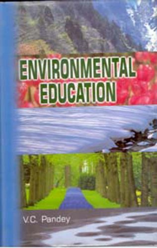 Environmental Education: V.C. Pandey