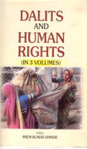 Dalits and Human Rights, (3 Vols): Prem Kumar Shinde (Ed.)